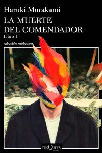 La muerte del comendador – Haruki Murakami