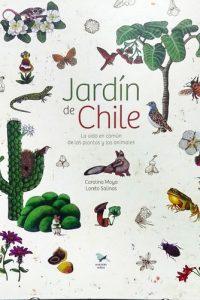 Jardín de Chile Carolina – Moya & Loreto Salinas
