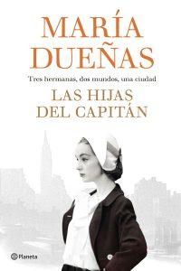 Las hijas del capitán – María Dueñas
